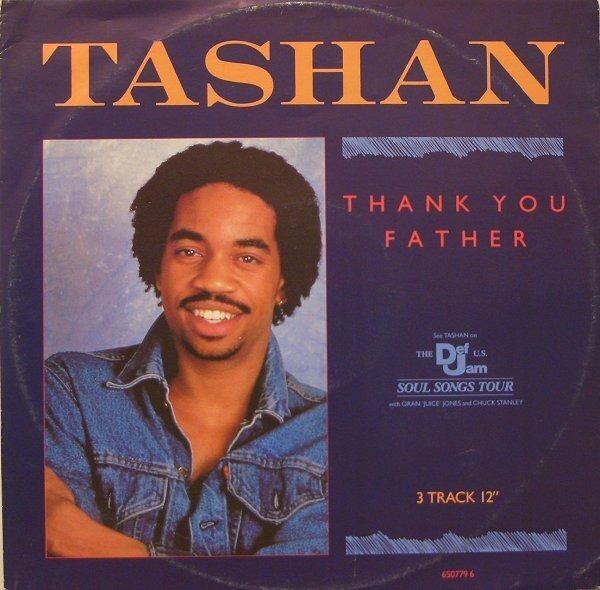 Tashan Thank You Father