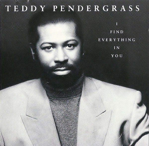 TEDDY PENDERGRASS - I Find Everything In You - CD single