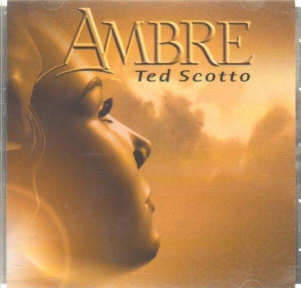 TED SCOTTO - Ambre - CD