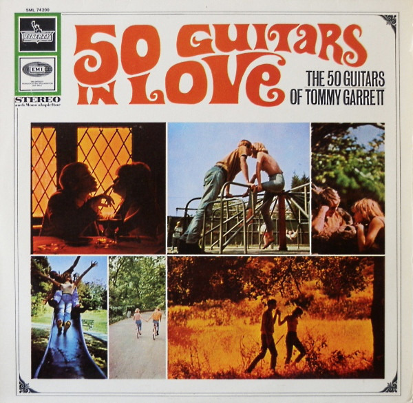 the 50 guitars of tommy garrett the 50 guitars in love