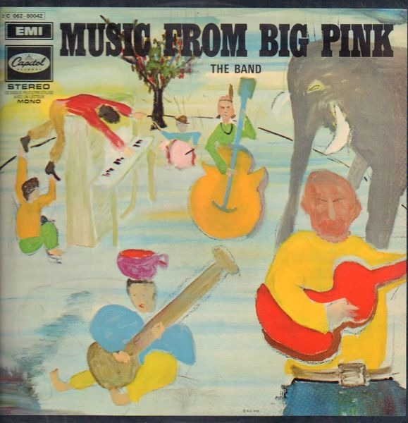 The Band music from big pink (rainbow rim)