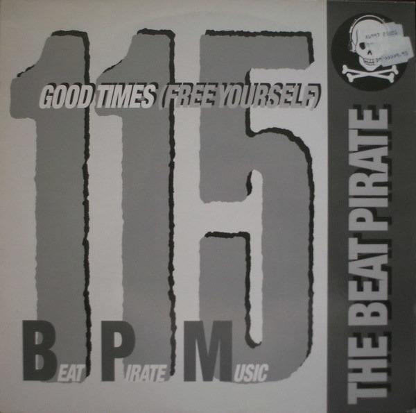 THE BEAT PIRATE - Good Times (Free Yourself) - Maxi x 1