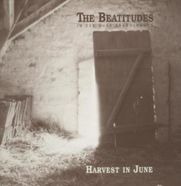 Beatitudes - Harvest In June