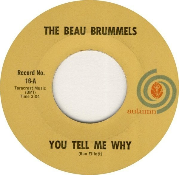 THE BEAU BRUMMELS - You Tell Me Why (BLACK LETTERING) - 7inch x 1