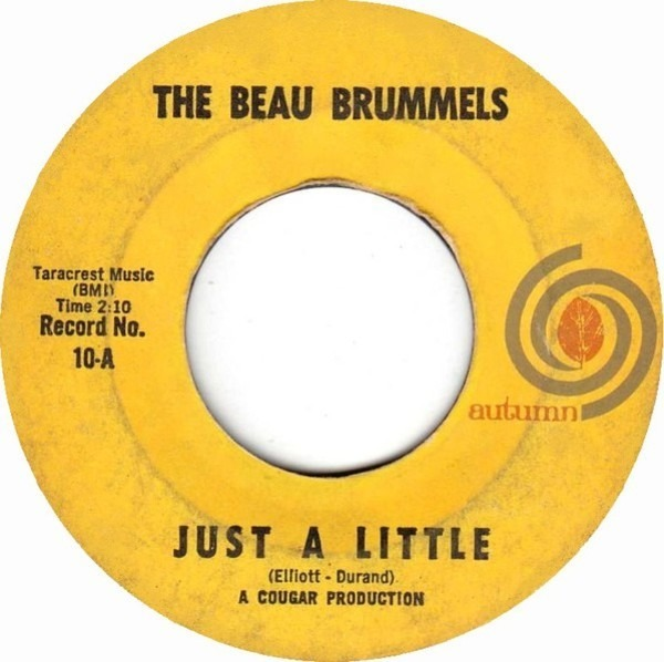 THE BEAU BRUMMELS - Just A Little - 7inch x 1
