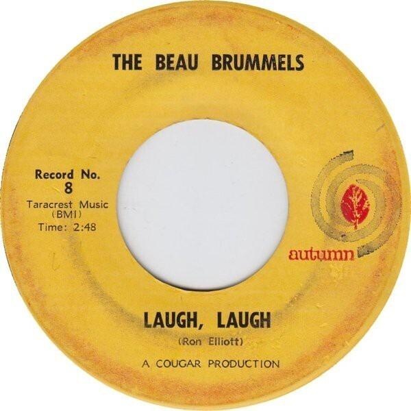 THE BEAU BRUMMELS - Laugh, Laugh - 7inch x 1