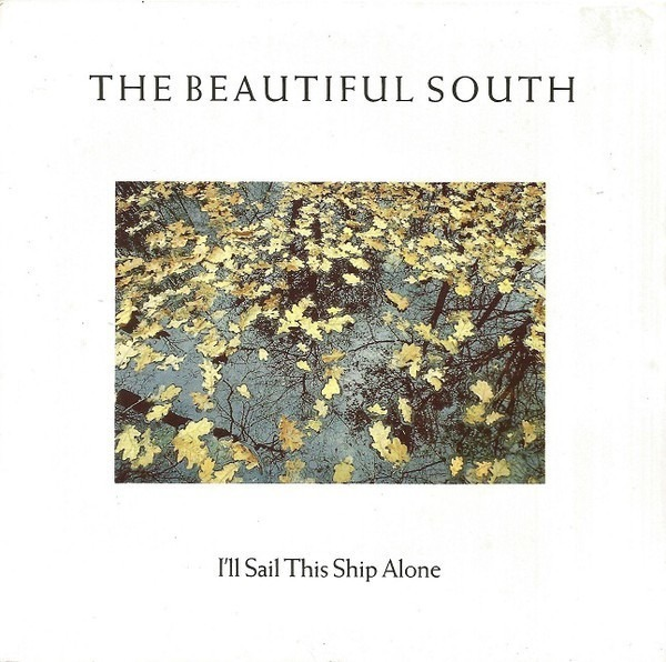 Beautiful South - I'll Sail This Ship Alone (paper Labels)