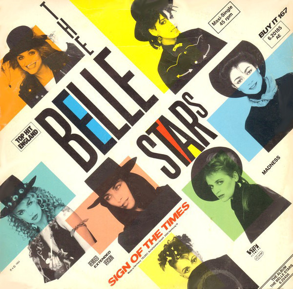 THE BELLE STARS - Sign Of The Times - 12 inch x 1