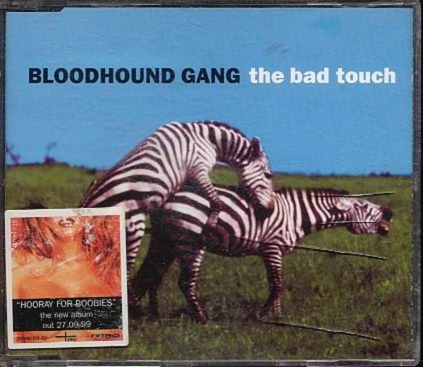 THE BLOODHOUND GANG - The Bad Touch - CD single