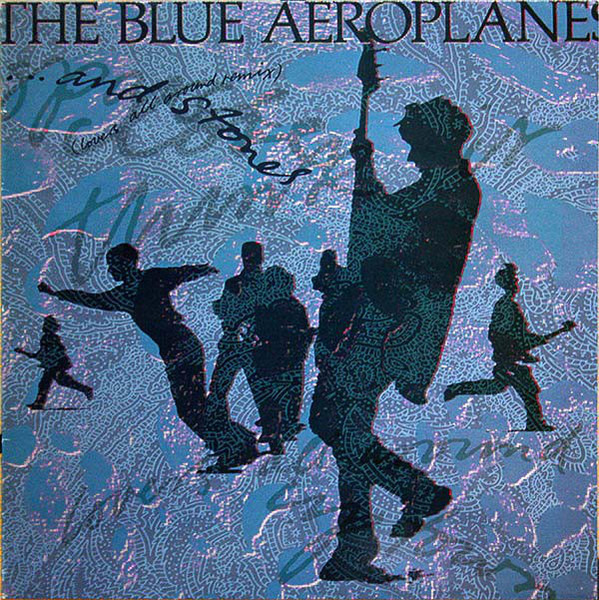 THE BLUE AEROPLANES - ... And Stones - Maxi x 1