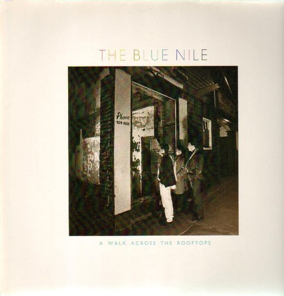 THE BLUE NILE - A Walk Across The Rooftops - LP