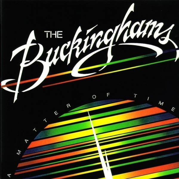 The Buckinghams A Matter Of Time (STILL SEALED)