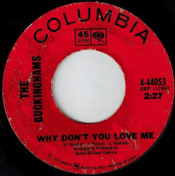 The Buckinghams Don't You Care / Why Don't You Love Me