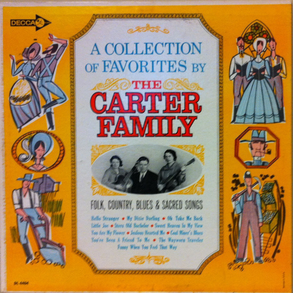 #<Artist:0x007fafb833e310> - A Collection Of Favorites By The Carter Family