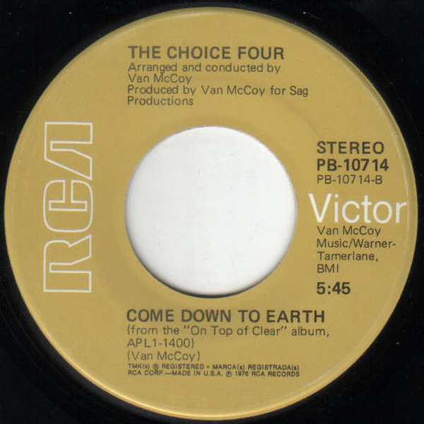 The Choice Four Just Let Me Hold You For A Night / Come Down To Earth