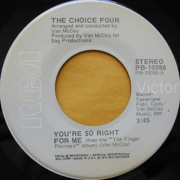 The Choice Four You're So Right For Me