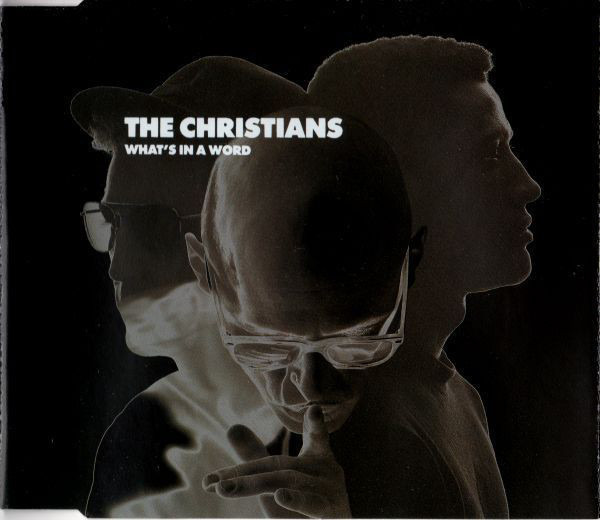 THE CHRISTIANS - What's In A Word - MCD