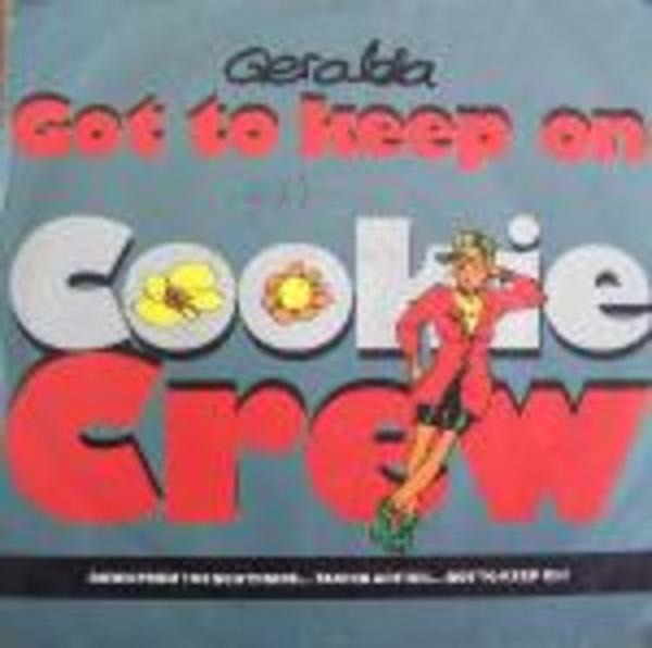 THE COOKIE CREW - Got To Keep On - 12'' 1枚
