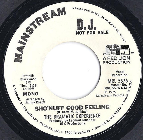 THE DRAMATIC EXPERIENCE - Sho'Nuff Good Feeling - 7inch x 1