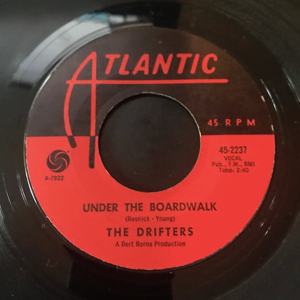 Drifters - Under The Boardwalk / I Don't Want To Go On Without You