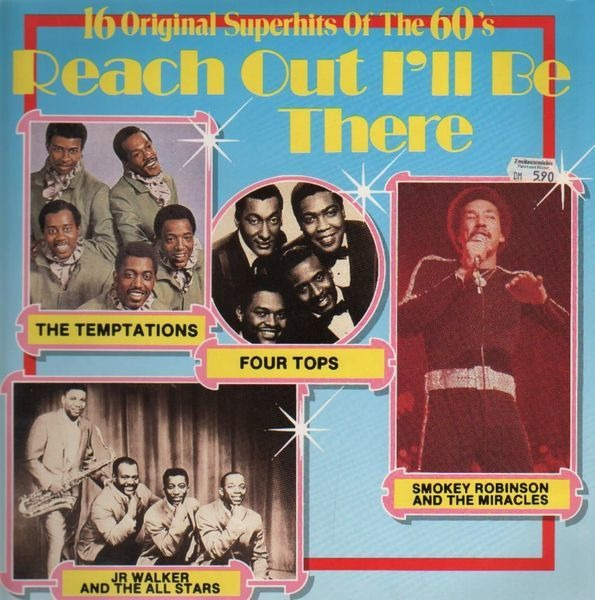 The Four Tops, Smokey Robinson, The Temptations, J 16 Original Superhits Of The 60's - Reach Out I'll Be Theresss