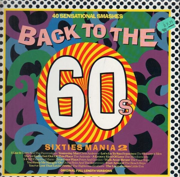The Four Tops, The Animals, The Yardbirds, The Sma Back To The 60s - Sixties Mania 2
