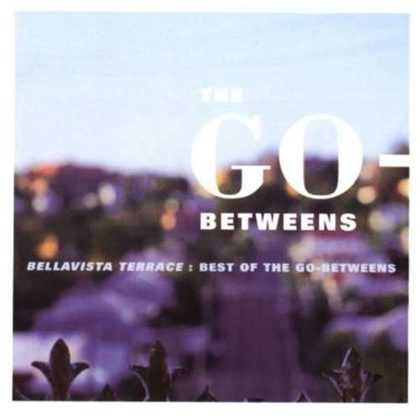 THE GO-BETWEENS - Bellavista Terrace-Best Of - CD