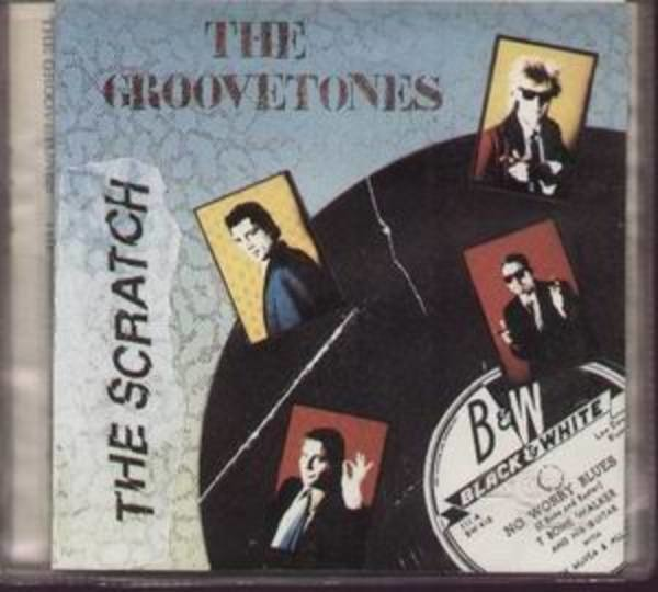 THE GROOVETONES - The Scratch - CD