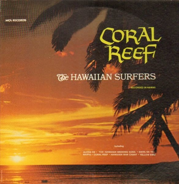 THE HAWAIIAN SURFERS - Coral Reef - LP