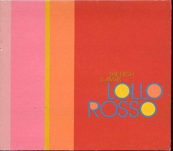 THE HIGH LLAMAS - Lollo Rosso - CD