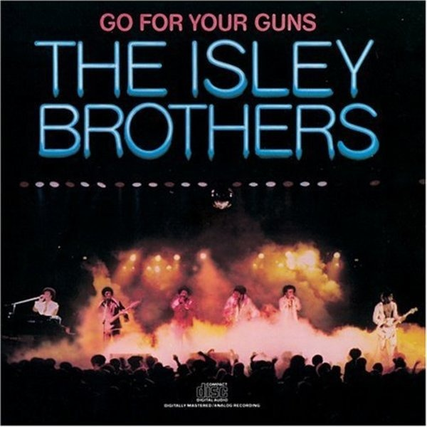 The Isley Brothers Go For Your Guns (STILL SEALED)