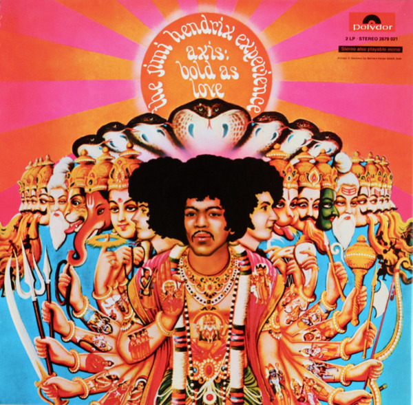 The Jimi Hendrix Experience Are You Experienced / Axis: Bold As Love