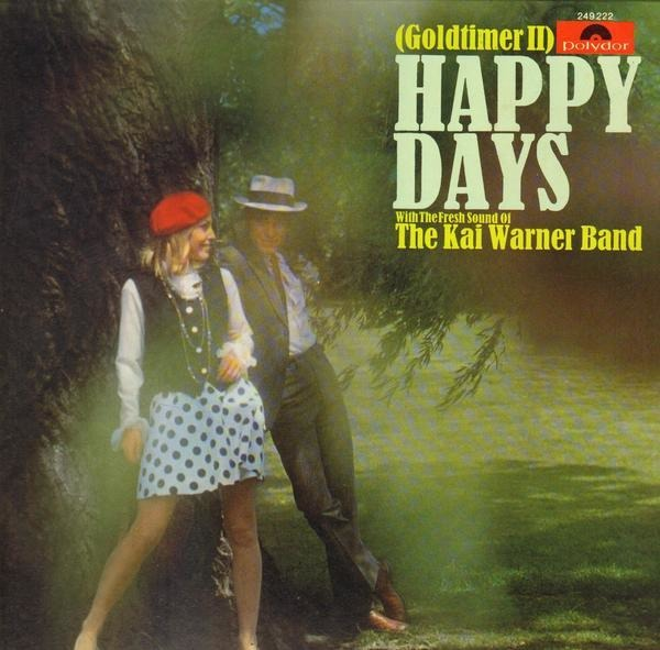The Kai-Warner Band Happy Days - Goldtimer II