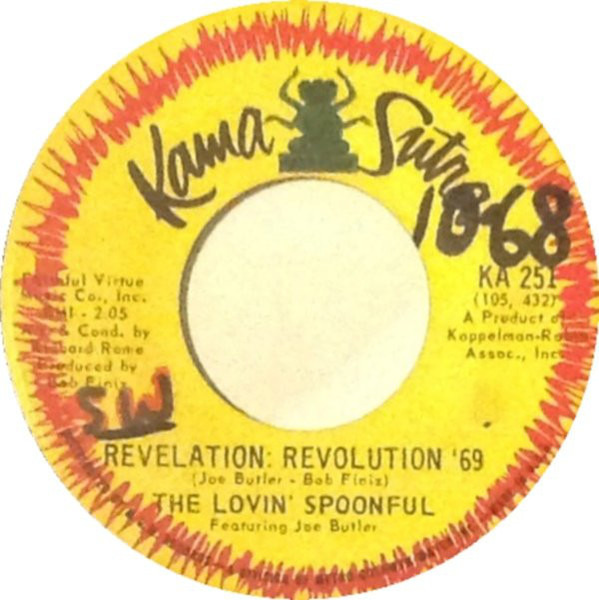 The Lovin' Spoonful Featuring Joe Butler (Till I) Run With You / Revelation: Revolution '69
