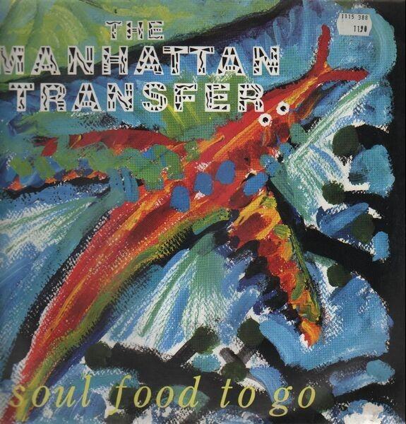 THE MANHATTAN TRANSFER - Soul Food To Go - Maxi x 1