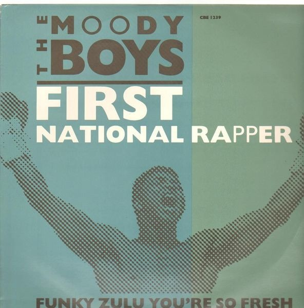THE MOODY BOYS - First National Rapper - 12'' 1枚