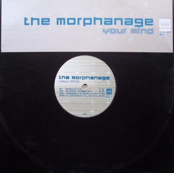 THE MORPHANAGE - Your Mind - 12 inch x 1