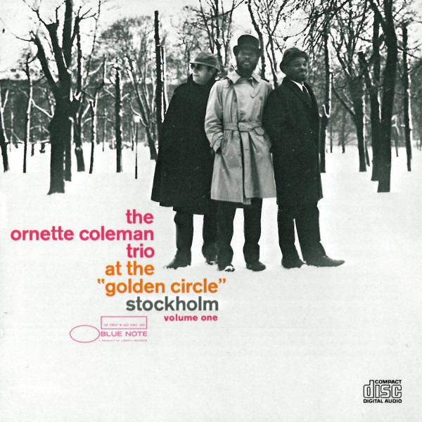 THE ORNETTE COLEMAN TRIO - At The 'Golden Circle' Stockholm - Volume One - CD