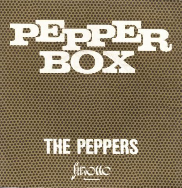 THE PEPPERS - Pepper Box - 7inch x 1