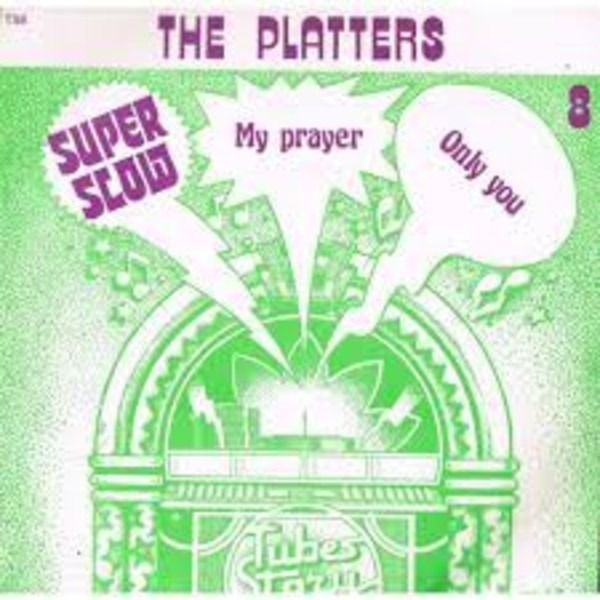 The Platters My Prayer / Only You