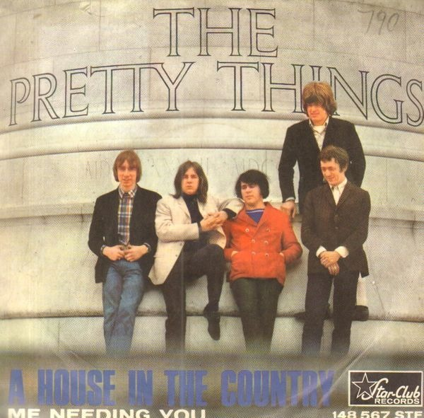 The Pretty Things A House In The Country / Me Needing You