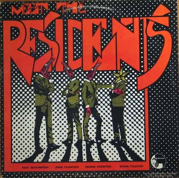 Residents - Meet The Residents (3rd Pressing)