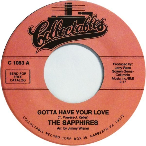 THE SAPPHIRES - Gotta Have Your Love / Gee I'm Sorry Baby - 7inch x 1
