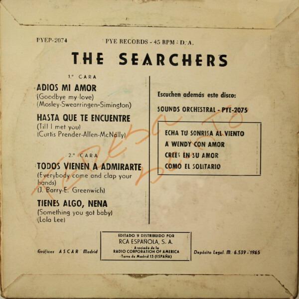 The Searchers Adios Mi Amor / Hasta Que Te Encuentre / Todos Vienen A Admirarte / Tienes Algo, Nena