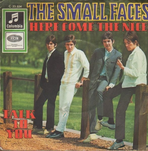 the small faces here come the nice / talk to you (original german)