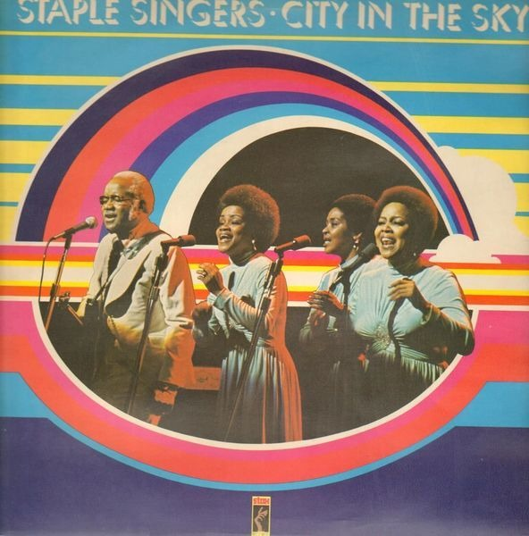 The Staple Singers City In The Sky