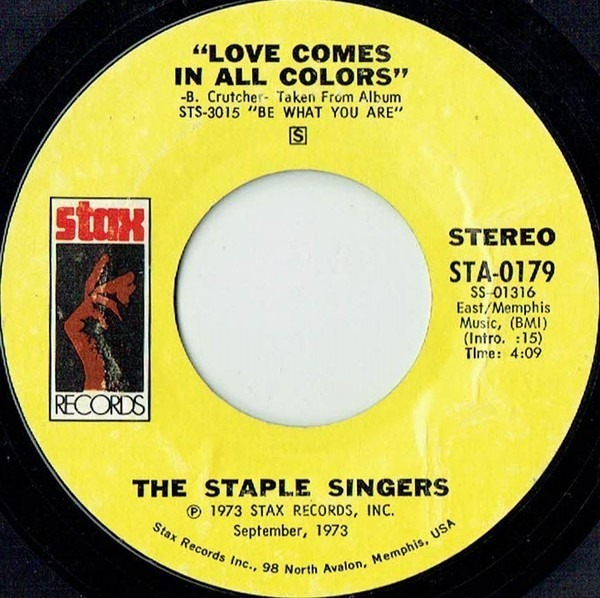 The Staple Singers If You're Ready (Come Go With Me) / Love Comes In All Colors