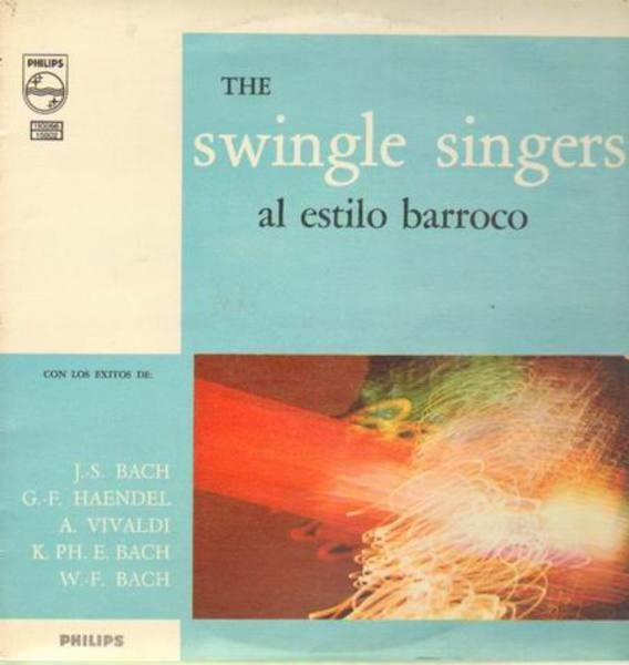The Swingle Singers Al Estilo Barroco (ORIGINAL)