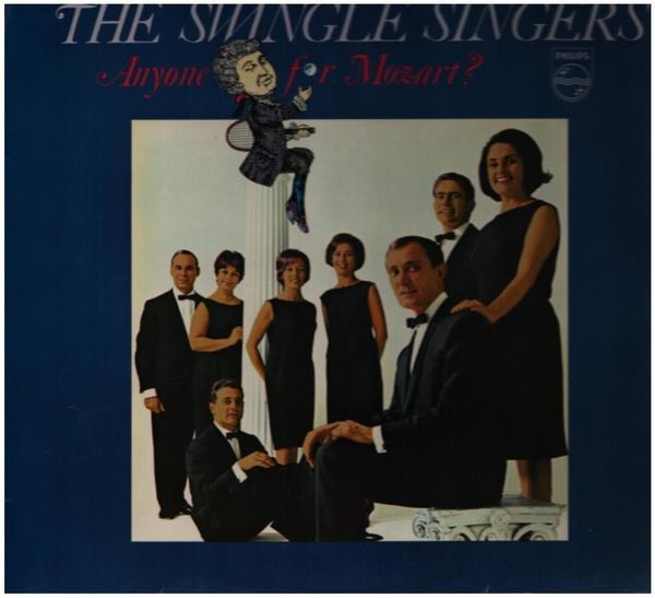 The Swingle Singers Anyone For Mozart?