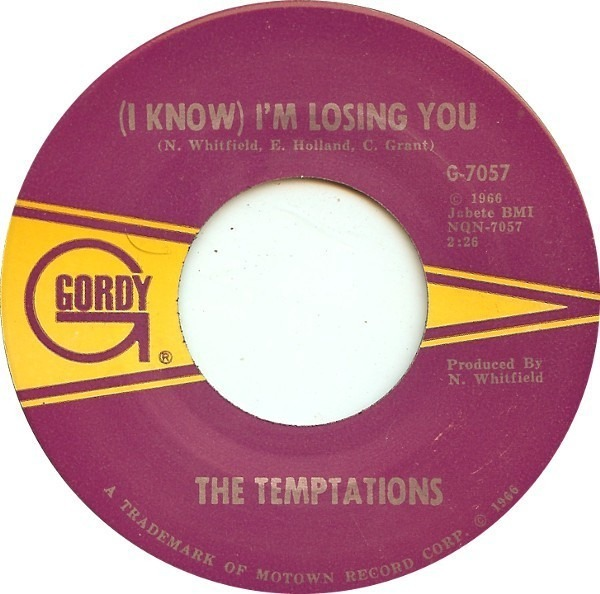 The Temptations (I Know) I'm Losing You